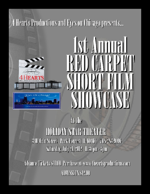 4 Hearts Productions and Eyes on Chicago host a red carpet short film showcase.